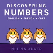 Discovering Numbers ebook by Neepin Auger