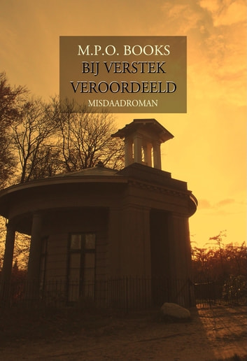 Bij verstek veroordeeld ebook by M.P.O. Books