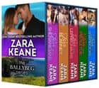 The Ballybeg Series - 5-Book Irish Small Town Contemporary Romance Boxed Set ebook by Zara Keane