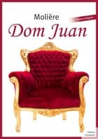 Dom Juan ebook by