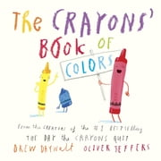 The Crayons' Book of Colors ebook by Drew Daywalt,Oliver Jeffers