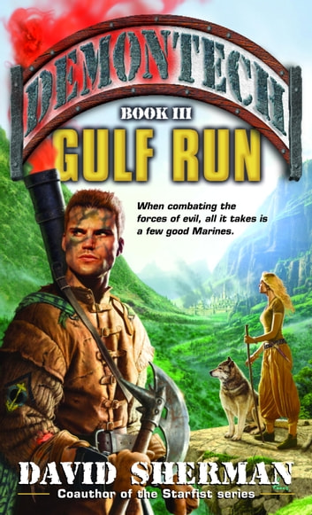 Demontech: Gulf Run ebook by David Sherman