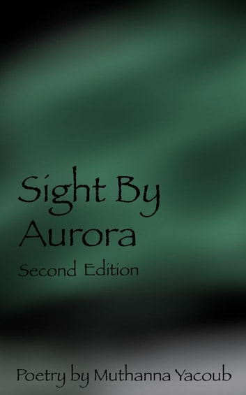 Sight By Aurora Second Edition ebook by Muthanna Yacoub