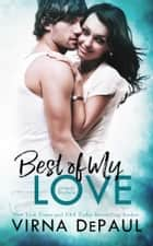 Best Of My Love: O'Neill Brothers ebook by