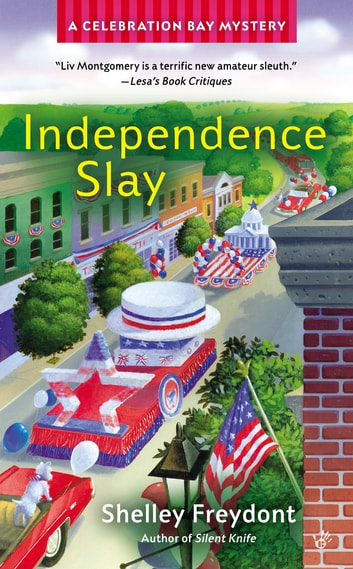 Independence Slay ebook by Shelley Freydont