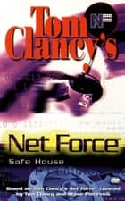 Safe House ebook by Tom Clancy,Steve Pieczenik,Diane Duane
