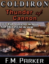 Coldiron - Thunder Of Cannon ebook by F. M. Parker