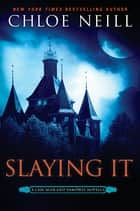 Slaying It eBook by Chloe Neill