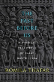 The Past Before Us ebook by Romila Thapar