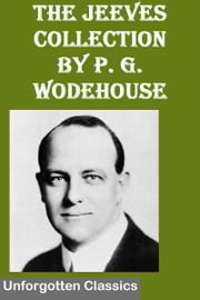 The Jeeves Collection ebook by P. G. Wodehouse