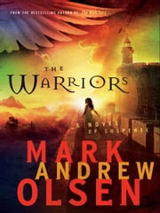 Warriors, The (Covert Missions Book #2) ebook by Mark Andrew Olsen