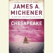 Chesapeake - A Novel audiobook by James A. Michener