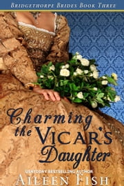 Charming the Vicar's Daughter ebook by Aileen Fish