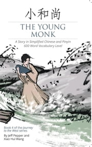 The Young Monk - Journey to the West, #4 電子書 by Jeff Pepper