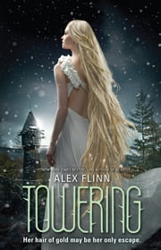 Towering ebook by Alex Flinn
