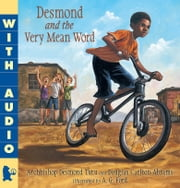 Desmond and the Very Mean Word ebook by A.G. Ford,Desmond Tutu,Douglas Carlton Abrams