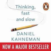 Thinking, Fast and Slow Audiolibro by Daniel Kahneman
