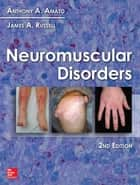 Neuromuscular Disorders, 2nd Edition ebook by Anthony Amato,James Russell