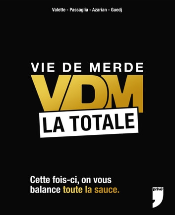 VDM, LA TOTALE ebook by Didier Guedj,Guillaume Passaglia,Maxime Valette