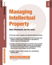 Managing Intellectual Property: Innovation 01.10 ebook by Fitzsimmons, Chris
