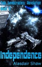 Independence ebook by
