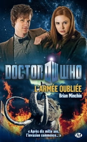 L'Armée oubliée - Doctor Who, T2 ebook by Brian Minchin