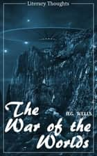 The War of the Worlds - with the original illustrations (H. G. Wells) (Literary Thoughts Edition) ebook by H. G. Wells, Jacson Keating