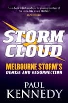 Storm Cloud ebook by Paul Kennedy