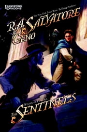 The Sentinels - Stone of Tymora, Book III ebook by R.A. Salvatore,Geno Salvatore
