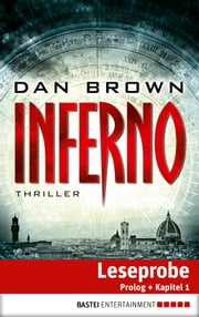 Inferno - Prolog und Kapitel 1 - Thriller ebook by Dan Brown,Axel Merz