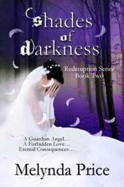 Shades of Darkness ebook by Melynda Price