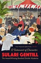 A Testament of Character ebook by Sulari Gentill