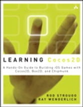 Learning Cocos2D - A Hands-On Guide to Building iOS Games with Cocos2D, Box2D, and Chipmunk ebook by Rod Strougo,Ray Wenderlich