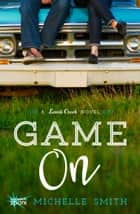 Game On ebook by Michelle Smith