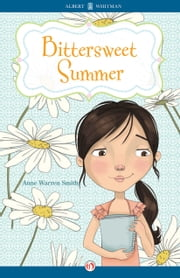 Bittersweet Summer ebook by Anne Warren Smith