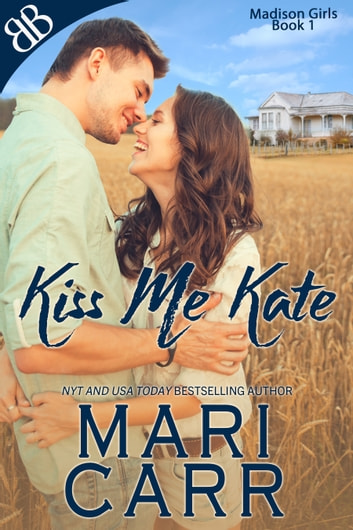 Kiss Me Kate ebook by Mari Carr