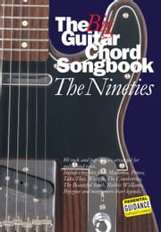 The Big Guitar Chord Songbook: The Nineties ebook by Smith,Rob