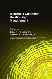Electronic Customer Relationship Management ebook by Jerry Fjermestad,Nicholas C Robertson Jr