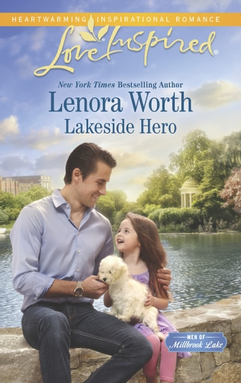 Lakeside Hero ebook by Lenora Worth