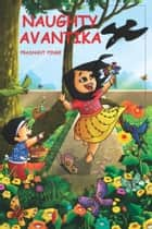 Naughty Avantika ebook by Prashant Pinge