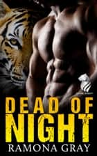 Dead of Night (Shadow Security Book One) ebook by Ramona Gray