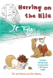 Herring on the Nile - Ethelred and Elsie #4 ebook by L. C. Tyler