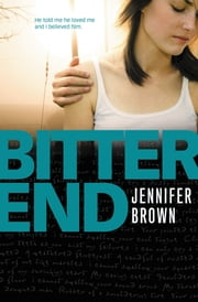 Bitter End ebook by Jennifer Brown