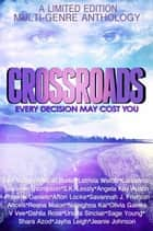 Crossroads ebook by Kassanna, Laverne Thompson, Eve Vaughn,...