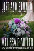 Lost and Gowned - Rosemary's Wedding ebook by Melissa F. Miller