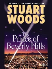 The Prince of Beverly Hills ebook by Stuart Woods