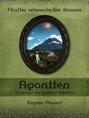 Agoniten ebook by Angela Planert