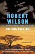 The Big Killing eBook by Robert Wilson