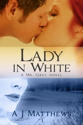 Lady In White ebook by A.J. Matthews