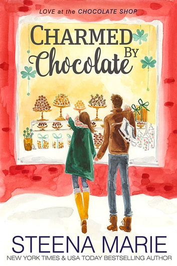 Charmed by Chocolate ebook by Steena Marie